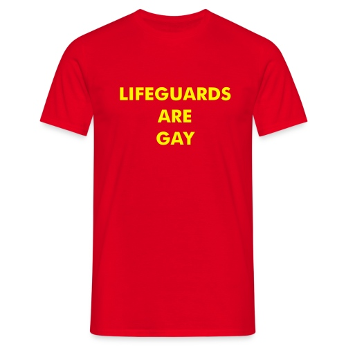 Lifeguards Are Gay - Mens Comfort T - Men's T-Shirt