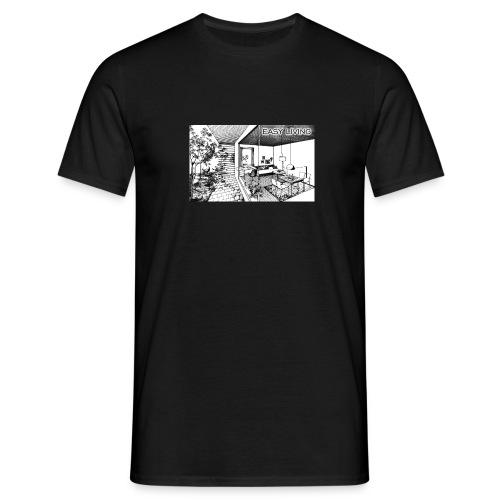 Easy Living - Männer T-Shirt