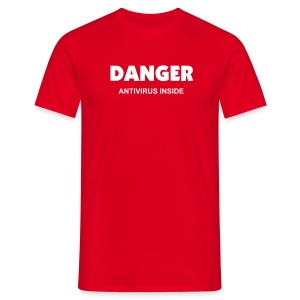 DANGER Antivirus Inside - Men's T-Shirt