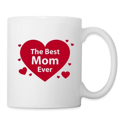 The Best Mom Ever - Tasse