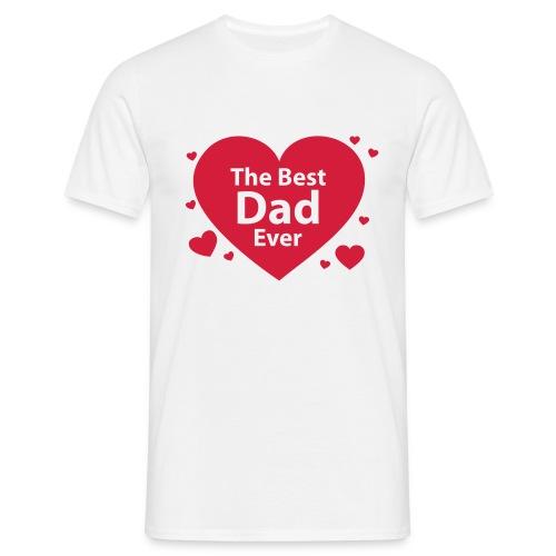 The Best Dad Ever - Männer T-Shirt