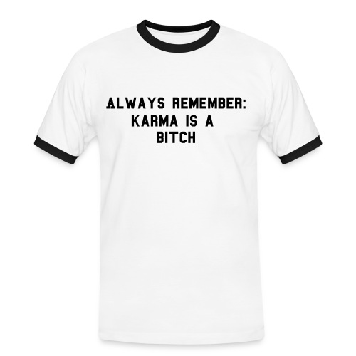 Karma is a bitch 2 - Kontrast-T-skjorte for menn