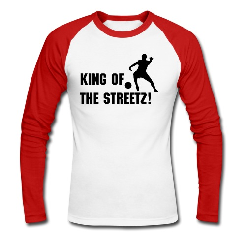 King Of The Streetz! - Men's Long Sleeve Baseball T-Shirt