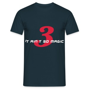 3 is the magic number - Men's T-Shirt