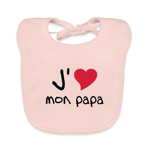 Bavoir fille j'aime mon papa - Bavoir bio Bébé