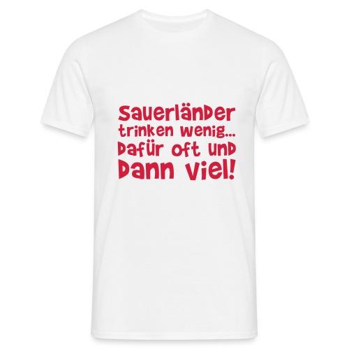 Wenigtrinker - Männer T-Shirt