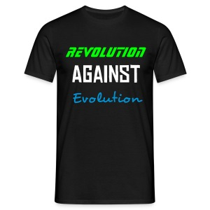 Revolution Against Evolution - Men's T-Shirt