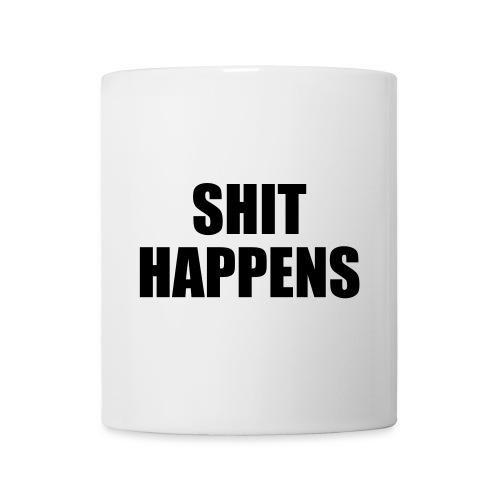 Shit Happens - Mug