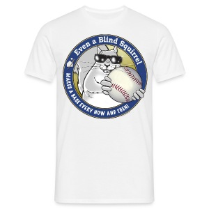 Blind Squirrel - Baseball - Men's T-Shirt