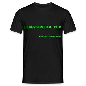 MAN GEHT NICHT OHNE - Männer T-Shirt