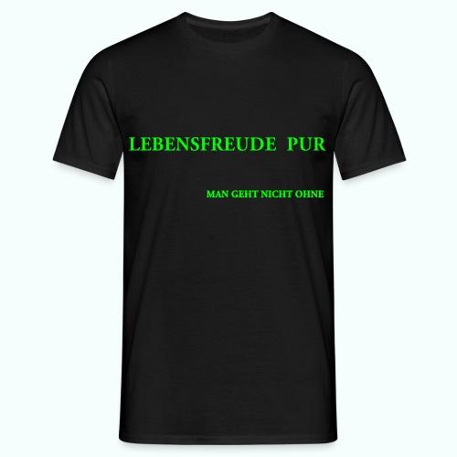MAN GEHT NICHT OHNE - Men's T-Shirt