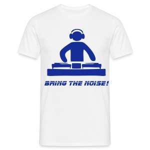 Bring The Noise - Men's T-Shirt