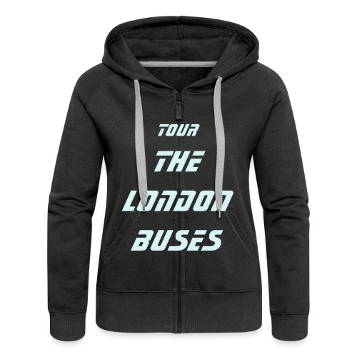 THE LONDON BUSES SWEET-SHIRT - Women's Premium Hooded Jacket