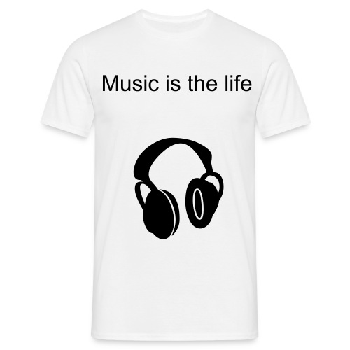 Music is the life - T-skjorte for menn