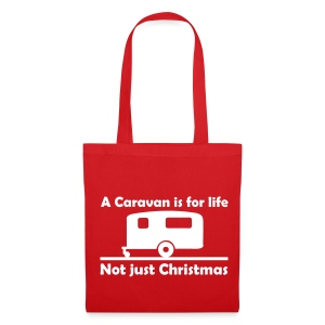 A caravan is for life - Not just Christmas - Tote Bag