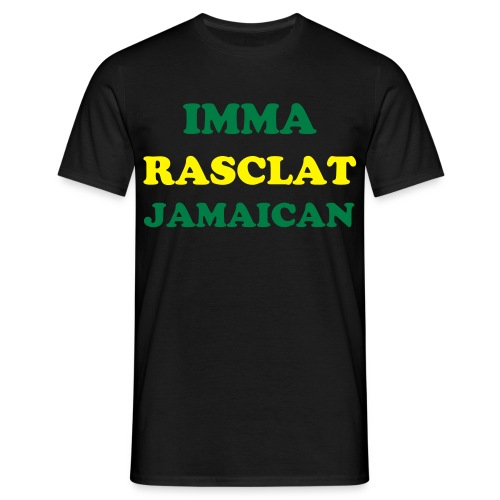 Imma Rasclat Jamaica (Yard Talk) - Men's T-Shirt