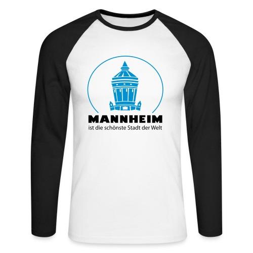 Mannheim ist die schönste Stadt - Männer Baseballshirt langarm