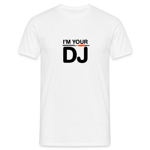 I'M YOUR DJ - Miesten t-paita