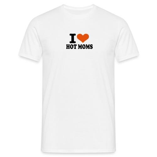 I love hot moms - T-skjorte for menn