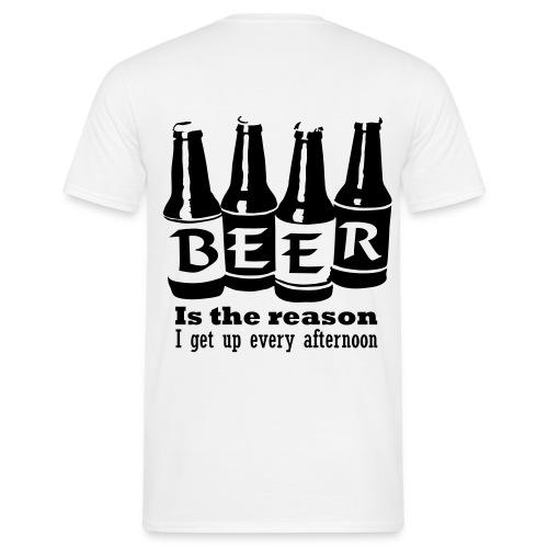 Beer is the reason - T-skjorte for menn