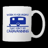Mugs & Drinkware ~ Mug ~ Mug - Work is for people