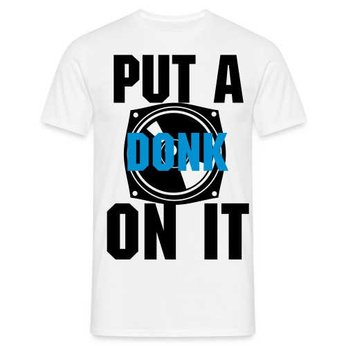 Donk'dUp - Men's T-Shirt
