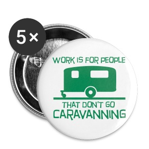 Badge - Work Caravan - Buttons large 56 mm