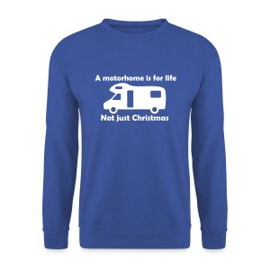 A motorhome is for life - Men's Sweatshirt