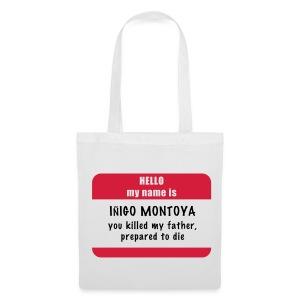Iñigo Montoya - Bolsa de tela