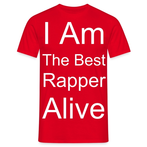 I AM THE BEST RAPPER ALIVE - RED - Mannen T-shirt