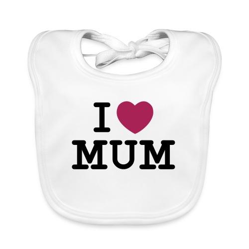 I love my Mum - Baby Bio-Lätzchen