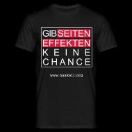 T-Shirts ~ Men's T-Shirt ~ Gib Seiteneffekten keine Chance (for fully functional geek boys)