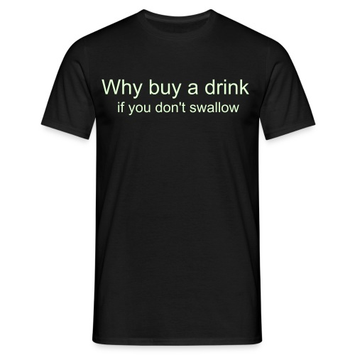 Don't swallow - T-shirt herr