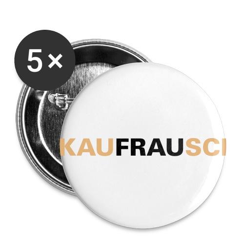Anstecker klein (kaufrausch) - Buttons klein 25 mm