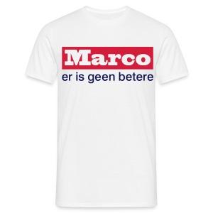 Marco er is geen betere - Mannen T-shirt