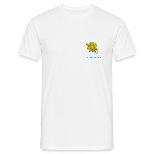 No match found - Männer T-Shirt