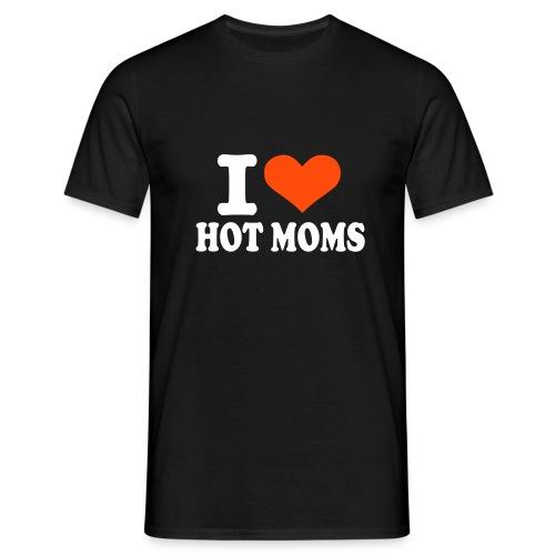 I love hot moms - Miesten t-paita