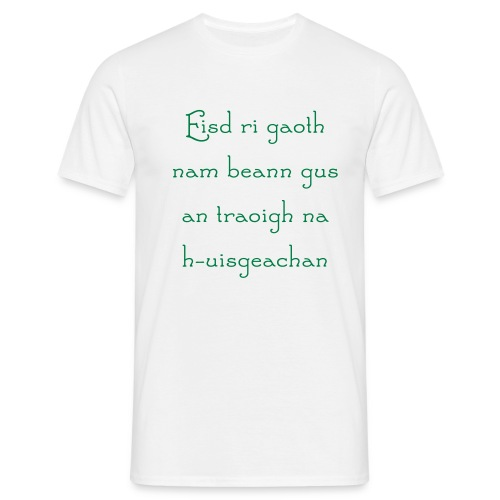 Eisd ri gaoth - Men's T-Shirt