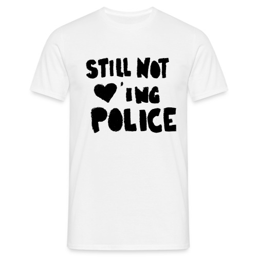 no police  - Männer T-Shirt