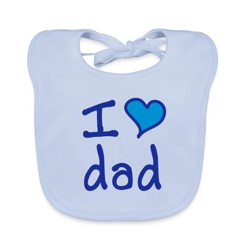 I love dad slabbetje - Bio-slabbetje voor baby's