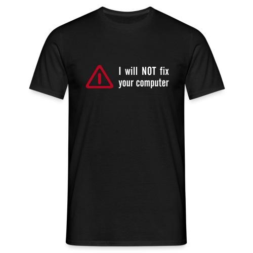 not fix - Männer T-Shirt