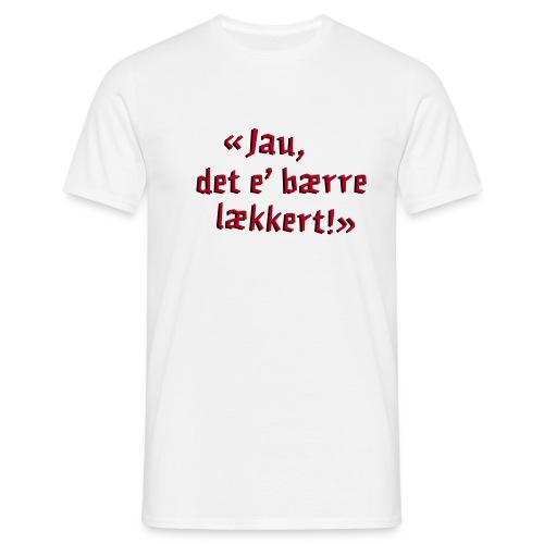 The Julekalender - Berre lækkert - Men's T-Shirt