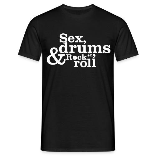sex drums rock'n'roll t-shirt  - Men's T-Shirt