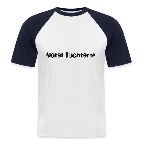 Nüchtern - Shirt - Männer Baseball-T-Shirt