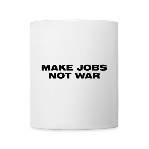 Make Jobs Not War - Mug - Mug blanc