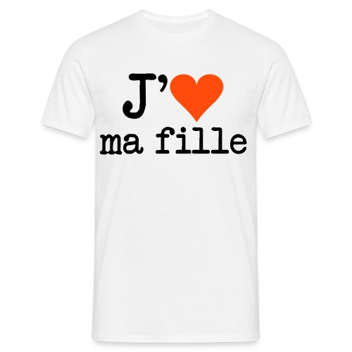 J'aime ma fille - T-shirt Homme