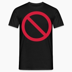 Black no - prohibited - not allowed - stop Men's Tees