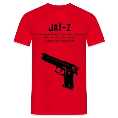Jay Z sick t-shirt - Men's T-Shirt
