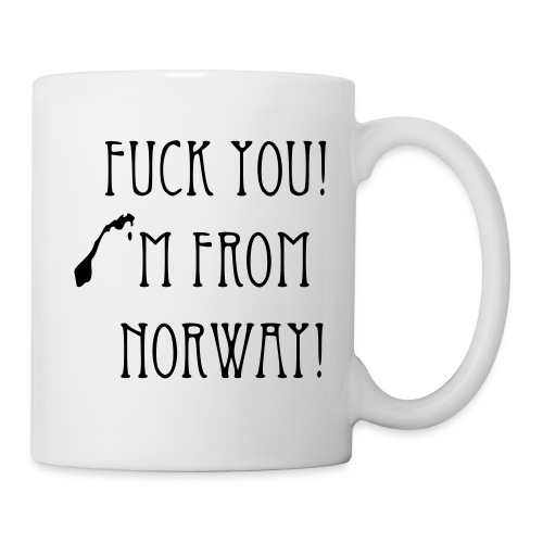 fuck u im from norway - Kopp