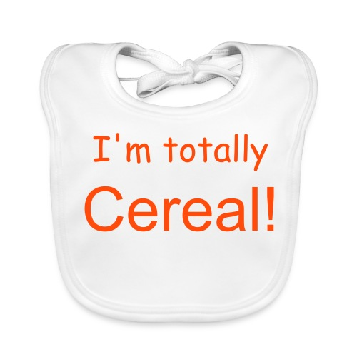 I'm totally cereal! - Baby Organic Bib